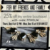 Friends and family sale going on until Dec 15 12 noon!