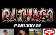PARCERIA COM DJ THIAGO