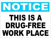 NOTICE This is a Drug-Free Work Place