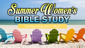 Summer Bible Study:  God's Heart for Gentiles from the Beginning of Scripture