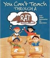 You Can't Teach Through a Rat