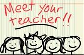 Come Meet Your Teacher!