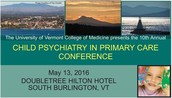 UVM College of Medicine presents Child Psychiatry in Primary Care