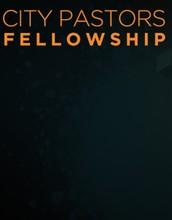 Sponsored by City Pastors Fellowship