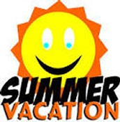 HAVE A SAFE AND REJUVINATING SUMMER BREAK!!!!!