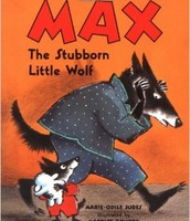 Max The Stubborn Little Wolf by Marie-Odile Judes