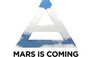 Mars Is Coming.