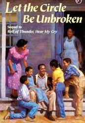 """"""" Let The Circle Be Unbroken """"   By: Mildred D. Taylor"""