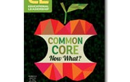 Educational Leadership: Common Core Now What?