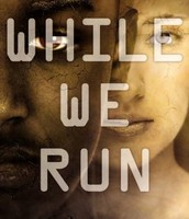 While We Run by Karen Healy