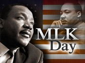Jan. 20th ~ Martin Luther King Day NO SCHOOL