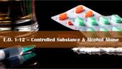 E.O. 1-12: Controlled Substance & Alcohol Abuse