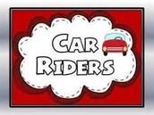 Car Rider Reminders!