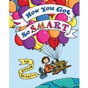 How You Got So Smart ~ David Milgrim