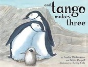 And Tango Makes Three, by Justin Richardson and Peter Parnell