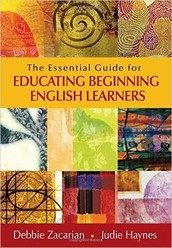 The Essential Guide for Educating Beginning English Learners-12 Hours Renewal Credit, Self-Paced/Online