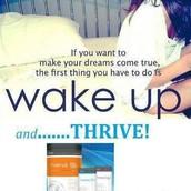 Wake up and THRIVE