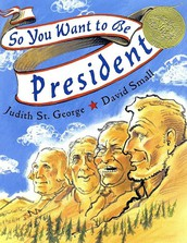 """""""So You Want to be President"""" by Judith St. George"""