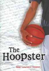 """""""The Hoopster""""-Alan Lawrence Sitomer"""