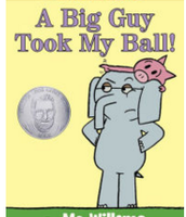A Big Guy Took My Ball, Mo Willems ($10.00)