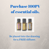 Purchase 100PV of essential oils and be entered into the free diffuser drawing