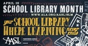 April is National School Library Month