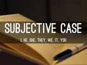 Subjective Case Pronouns