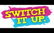 Switch It Up Fridays!