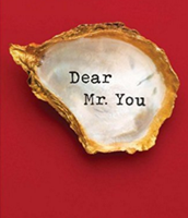 Dear Mr. You by Mary-Louise Parker (NF)