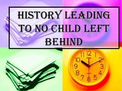 History Leading to No Child Left Behind