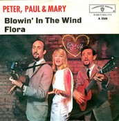 """""""Blowin' in the Wind""""- Peter, Paul and Mary"""