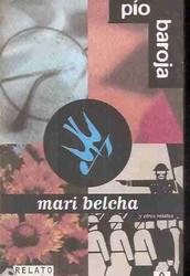 """Escribe, haciendo un comentario, un resumen del contenido del cuento """"Mari Belcha"""""""
