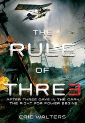 The Rule of Three, by Eric Walters