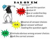 One easy test taking strategy is Dab on em