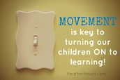 Movement is Key!