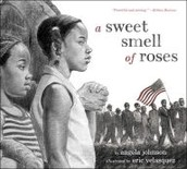 A Sweet Smell of Roses by Angela Johnson