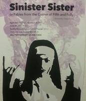 Senior Project: Sinister Sister