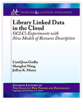 Library Linked Data in the Cloud: OCLC's Exeriments with New Models of Resource Description