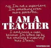 Teacher = Superhero!