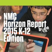 NMC Horizon Report > 2015 K-12 Edition