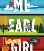 #2: Me and Earl and the Dying Girl