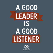 A good leader is a good listener