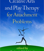 Expressive Arts Therapy, Play Therapy and Attachment