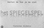 Het Spiegelspel / P. Dijkstra