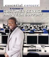 Careers in Customer Service and Tech Support by Jeff Mapua (Essential Careers series)