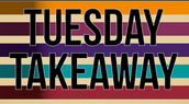 TUESDAY TAKE-AWAY:  Staff/Teacher Appreciation!