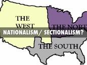 Nationalism Vs. Sectionalism