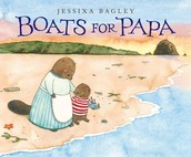 Boats for Papa by Jessixa Bagley