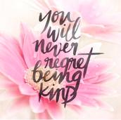 Kindness :-)