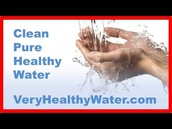 To choose a Water Purification System, Come to Veryhealthywater.Org
